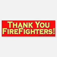 Thank You Firefighters Bumper Bumper Bumper Sticker