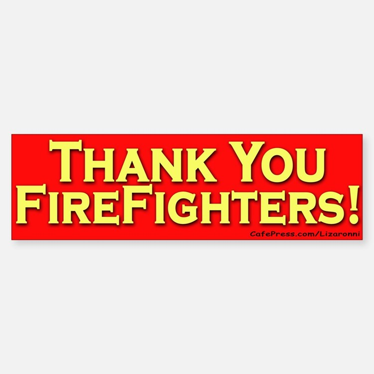 Thank You Firefighters Bumper Bumper Bumper Sticker