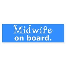 Midwife on Board Bumper Bumper Sticker