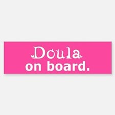 Doula on Board Bumper Bumper Bumper Sticker