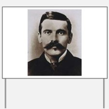 doc holliday Yard Sign