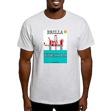 Drilla Thrilla T-Shirt