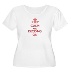 Deciding Plus Size T-Shirt