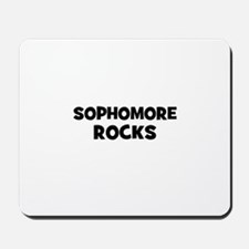 sophomore Rocks Mousepad