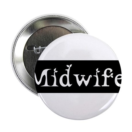 "Midwife Black and White 2.25"" Button (100 pack)"