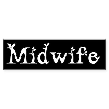 Midwife Black and White Bumper Sticker