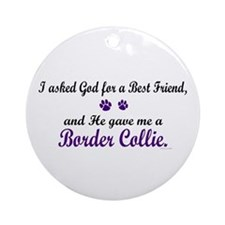 God Gave Me A Border Collie Ornament (Round)