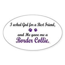 God Gave Me A Border Collie Oval Decal