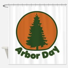 Evergreen Arbor Day Shower Curtain