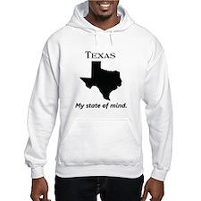 Texas - My State of Mind Hoodie