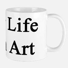 Enjoy Life Learn Art  Mug