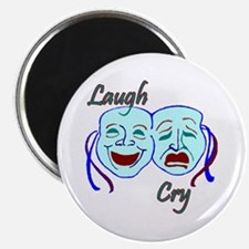 "Laugh and Cry 2.25"" Magnet (10 pack)"