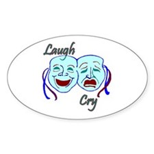 Laugh and Cry Oval Decal