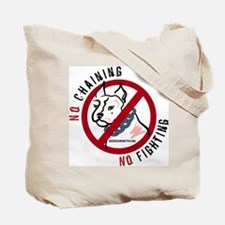 No Chains No Fights Tote Bag