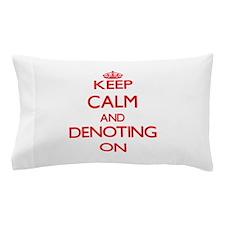 Denoting Pillow Case