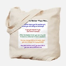 Why Flags Are Better Than Men Tote Bag