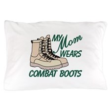 My Mom Pillow Case