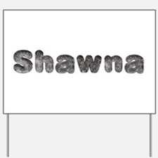 Shawna Wolf Yard Sign