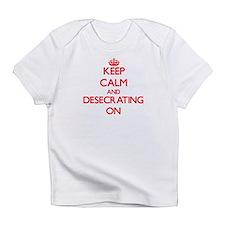 Desecrating Infant T-Shirt