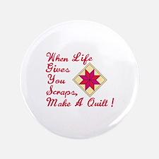 Lifes Scraps Quilting Button