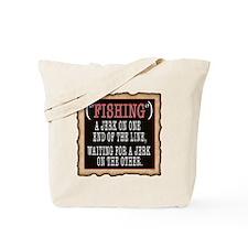 FISHING JERK Tote Bag