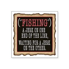 "FISHING JERK Square Sticker 3"" x 3"""