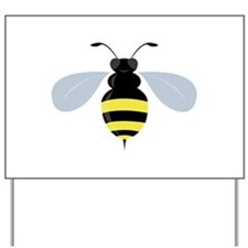 Bumble Bee Yard Sign