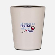 Fishing with Dad Shot Glass