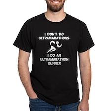 Do Ultramarathon Runner T-Shirt