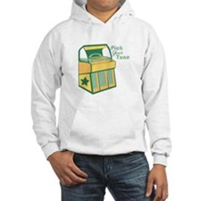 Pick Your Tune Hoodie