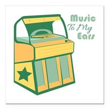 "Music To My Ears Square Car Magnet 3"" x 3"""
