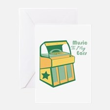 Music To My Ears Greeting Cards