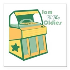 "Jam To The Oldies Square Car Magnet 3"" x 3"""