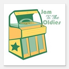 """Jam To The Oldies Square Car Magnet 3"""" x 3"""""""