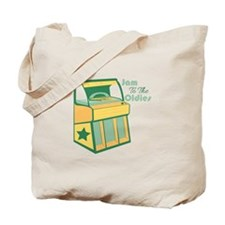 Jam To The Oldies Tote Bag