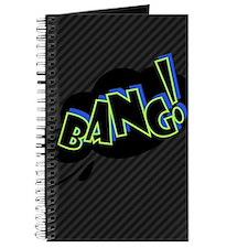 Bang Bang! Journal