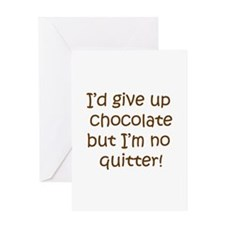 No chocolate Greeting Card
