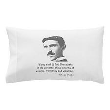 Quote By Nikola Tesla Pillow Case
