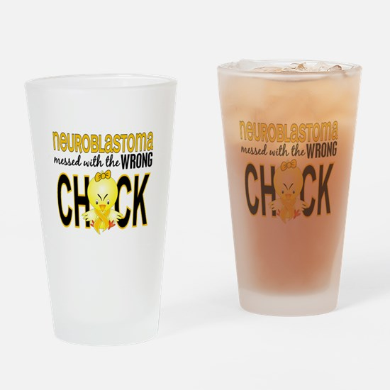 Neuroblastoma MessedWithWrongChick1 Drinking Glass