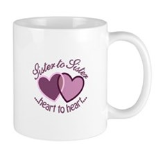 SisterTo Sister Mugs