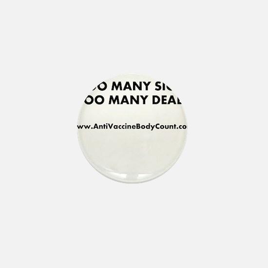 Too Many Sick Mini Button