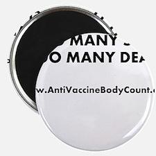 Too Many Sick Magnet