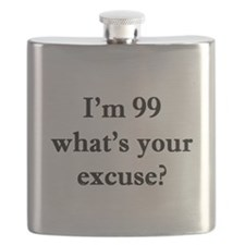 99 your excuse 1C Flask