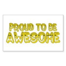 Proud to be Awesome<br> Rectangle Decal