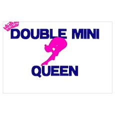 Double Mini Queen Poster