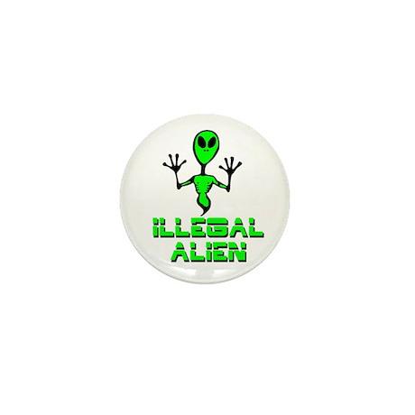 Illegal Alien Mini Button