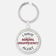 ADRENAL INSUFFICIENCY Round Keychain