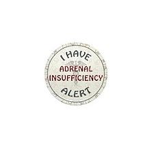 ADRENAL INSUFFICIENCY Mini Button (10 pack)