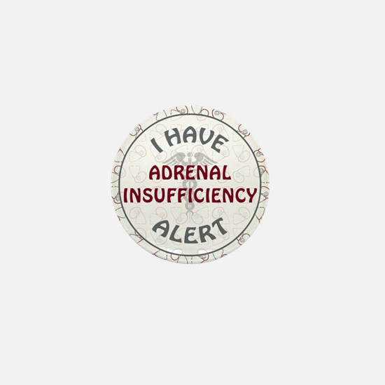 ADRENAL INSUFFICIENCY Mini Button