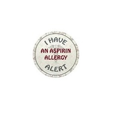 ASPIRIN ALLERGY Mini Button
